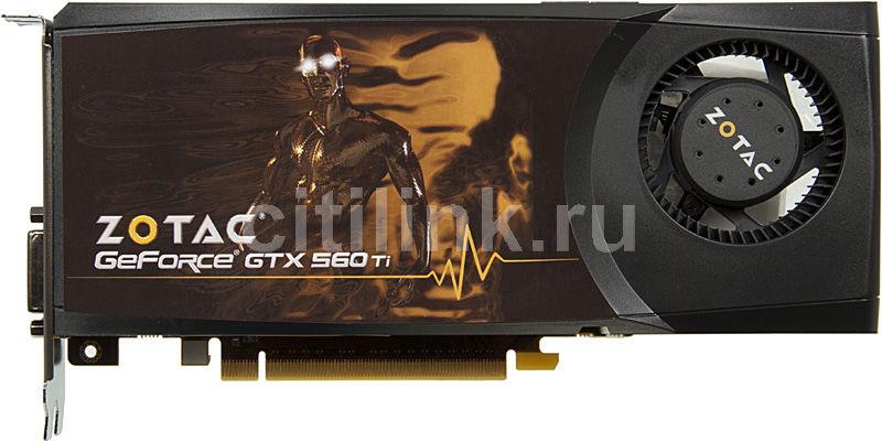 Видеокарта ZOTAC GeForce GTX 560Ti,  1Гб, GDDR5, Ret [zt-50310-10m]